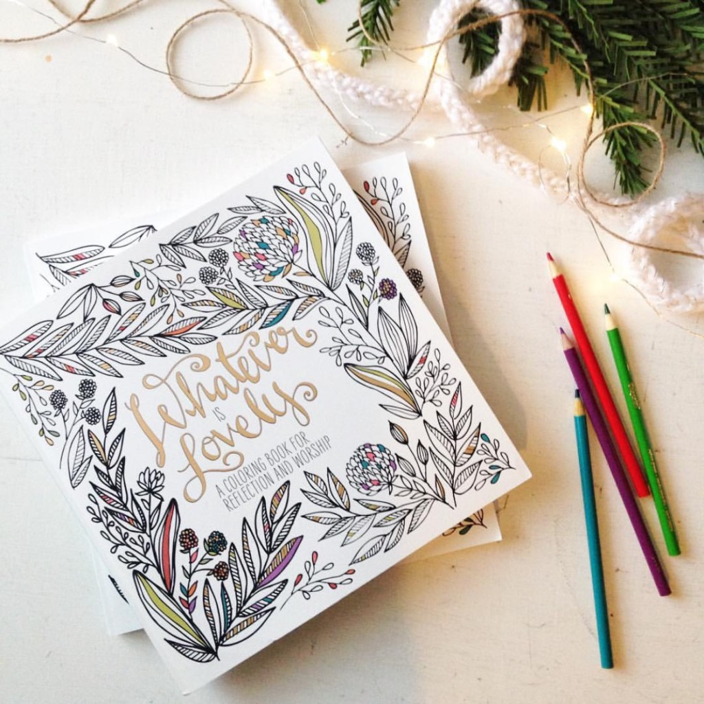 whatever is lovely coloring book, adult coloring book,