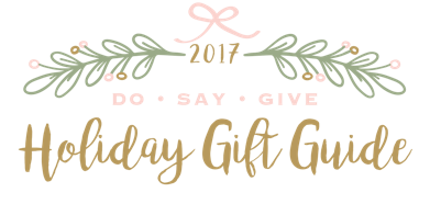 Do Say Give Holiday Gift Guide